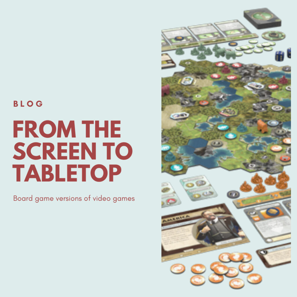 Blog – From Screen to Table: Board Games of Video Games