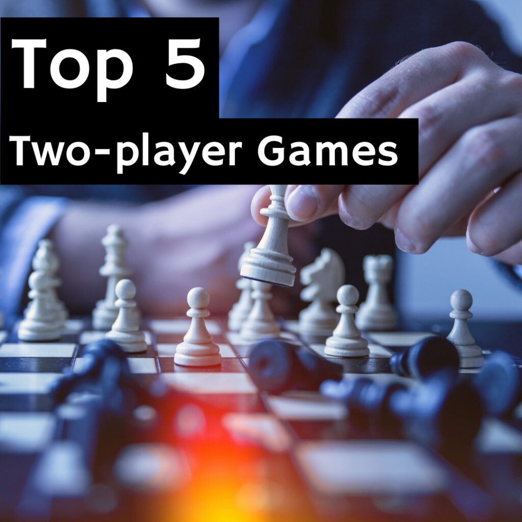 Top 5 – Two Player Games